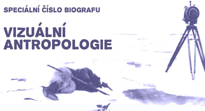 Biograf – Vizuální antropologie